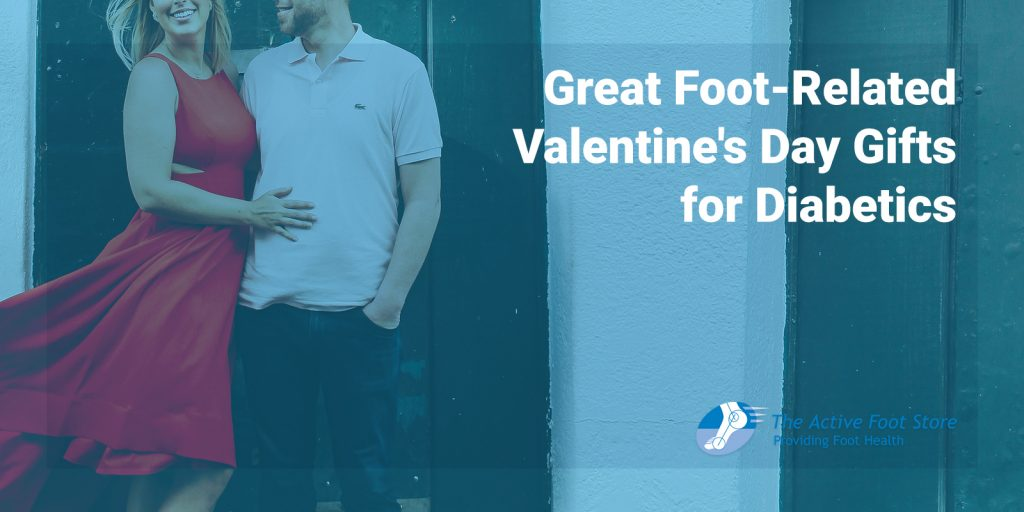 Great Foot-Related Valentine's Day Gifts for Diabetics