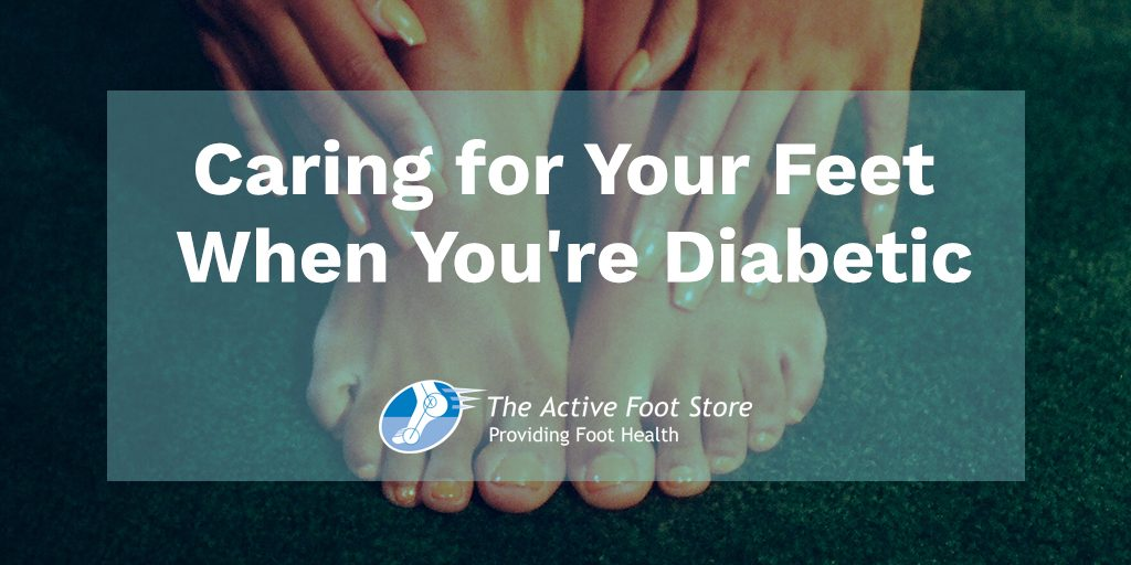 Caring for Your Feet When You're Diabetic