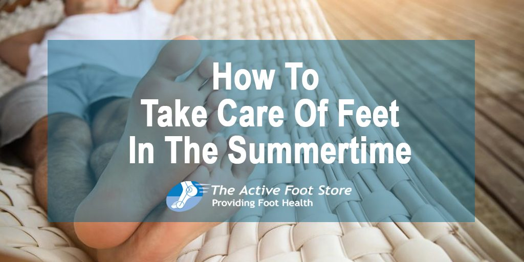 How To Take Care Of Feet In The Summertime